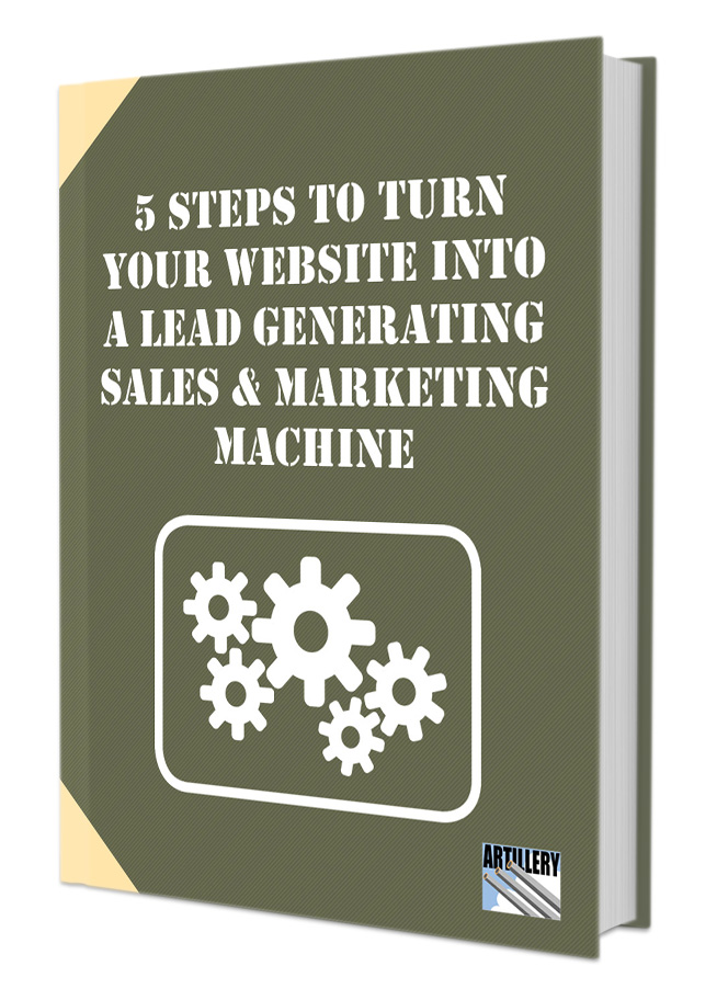 5 Steps to Turn Your Website into a Lead Generating, Sales and Marketing Machine